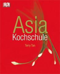 Kochbuch von Terry Tan: Asia-Kochschule