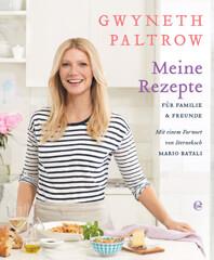 Kochbuch von Gwyneth Paltrow: Meine Rezepte für Familie und Freunde