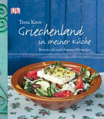 Kochbuch von Tessa Kiros: Griechenland in meiner Küche