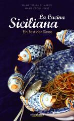 Kochbuch von DiMarco & Ferré: La cucina siciliana
