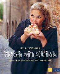 Kochbuch von Leila Lindholm: Noch ein Stück