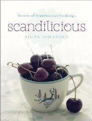 Kochbuch von Signe Johansen: Scandilicious, Secrets of Scandinavian Cooking (engl.)