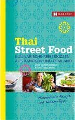Kochbuch von Tom Vandenberghe: Thai Street Food