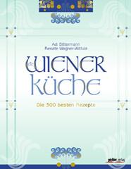 Kochbuch von Adi Bittermann, Renate Wagner-Wittula – Die Wiener Küche