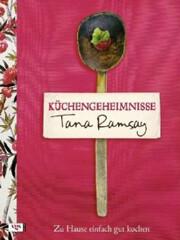 Kochbuch von Tana Ramsay: Küchengeheimnisse