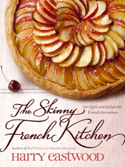 Kochbuch von Harry Eastwood: The Skinny French Kitchen