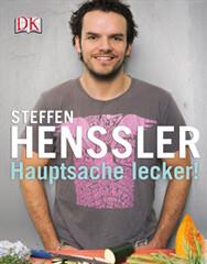 Kochbuch von Steffen Henssler: Hauptsache lecker!