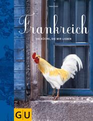 Kochbuch von Tanja Dusy: Frankreich, Die Küche, die wir lieben