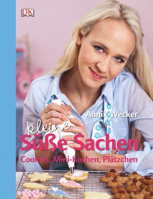 Backbuch von Annik Wecker: Kleine süße Sachen
