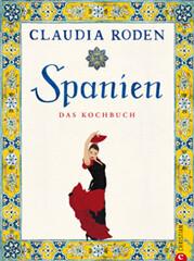 Kochuch von Claudia Roden: Spanien - Das Kochbuch