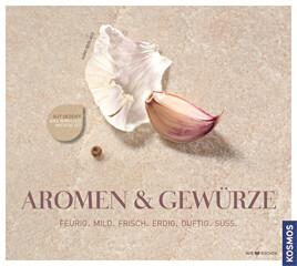 Kochbuch von Hans Gerlach: Aromen & Gewürze