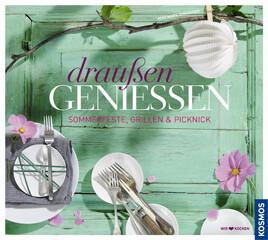 Kochbuch von Rose Marie Donhauser: Draußen genießen