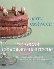 Backbuch von Harry Eastwood: Red Velvet and Chocolate Heartache