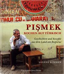 Kochbuch von Leanne Kitchen: Pismek - Kochen auf Türkisch