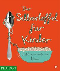 Kochbuch von Amanda Grant: Der Silberlöffel für Kinder
