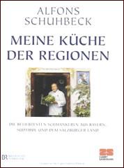Kochbuch von Alfons Schuhbeck: Meine Küche der Regionen