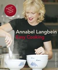 Kochbuch von Annabel Langbein: Easy Cooking