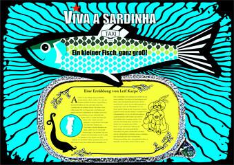 Leif Karpe: Viva a sardinha! Ein kleiner Fisch, ganz groß