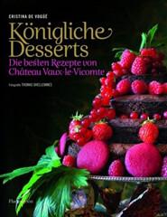 Kochbuch von Cristina de Vogüé: Königliche Desserts