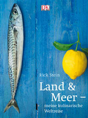 Kochbuch von Rick Stein: Land & Meer