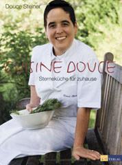 Kochbuch von Douce Steiner: Cuisine Douce