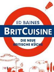 Kochbuch von Ed Baines: BritCuisine