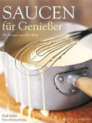 Kochbuch von Paul Gayler: Saucen für Genießer