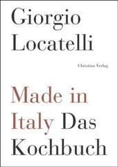 Kochbuch von Giorgio Locatelli: Made in Italy