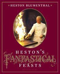 Heston Blumenthal – Heston's Fantastical Feasts