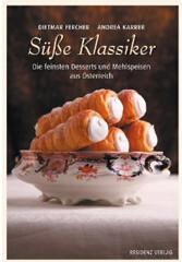 Kochbuch von Dietmar Fercher, Andrea Karrer: Süße Klassiker