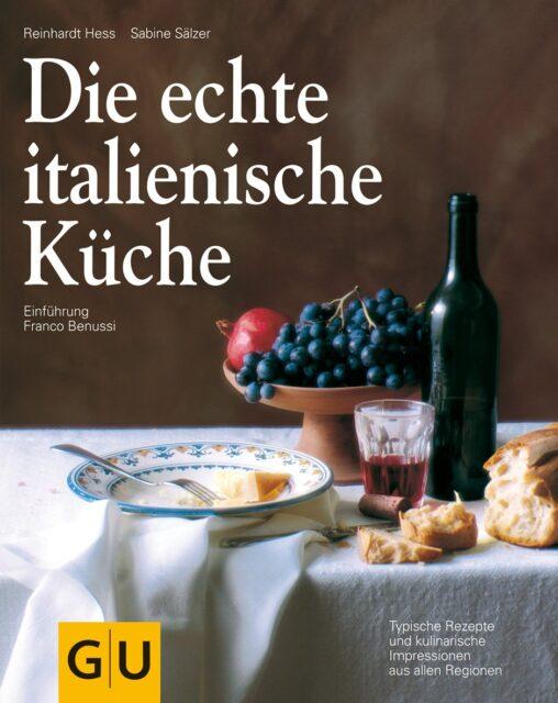 Kochbuch von Reinhardt Hess, Sabine Sälzer: Die echte italienische Küche