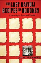Laura Schenone: The Lost Ravioli Recipes of Hoboken