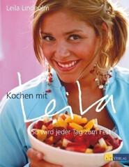 Kochbuch von Leila Lindholm: Kochen mit Leila