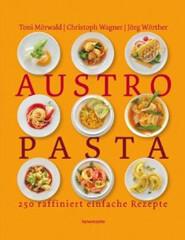 Kochbuch von Toni Mörwald, Christoph Wagner: Austro Pasta
