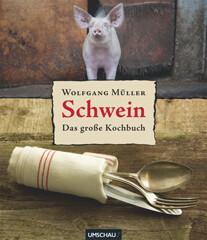 Kochbuch von Wolfgang Müller: Schwein