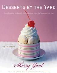 Kochbuch von Sherry Yard: Desserts by the Yard