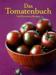 Kochbuch von Karen Schulz: Das Tomatenbuch