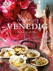 Kochbuch von Tessa Kiros: Venedig