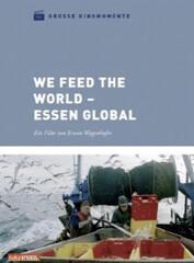 Film: Erwin Wagenhofer – We feed the World