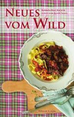 Kochbuch von Barbara Rias-Bucher: Neues vom Wild