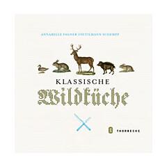 Kochbuch von Annabell Fagner, Tilmann Schempp: Klassische Wildküche