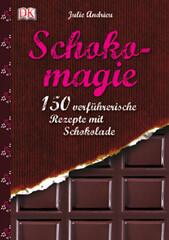 Kochbuch von Julie Andrieu: Schokomagie