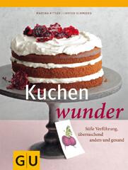 Kochbuch von Christa Schmedes, Martina Kittler: Kuchenwunder