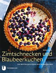 Backbuch von Miisa Mink: Zimtschnecken und Blaubeerkuchen