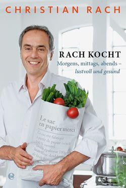Kochbuch von Christian Rach: Rach kocht