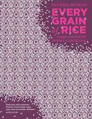 Kochbuch von Fuchsia Dunlop: Every grain of Rice