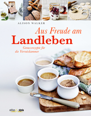 Kochbuch von Alison Walker: Aus Freude am Landleben