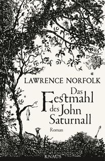 Roman: Das Festmahl des John Saturnall