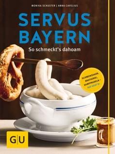 Kochbuch von Cavelius & Schuster: Servus Bayern