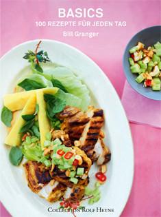 Kochbuch von Bill Granger: Basics – 100 Rezepte für jeden Tag